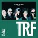 TRF 【Unite! The Night!】