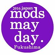 福島 MODS MAYDAY!!