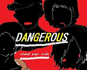 ‡Dangerous‡