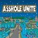 ASSHOLE UNITE