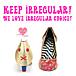 KEEP IRREGULAR!