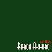 BARON AKIHIRO/バロン・アキヒロ
