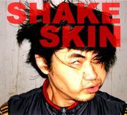 SHAKE SKIN 日本代表