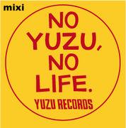 NO YUZU, NO LIFE.