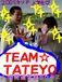 TEAM☆TATEYO