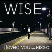 I loved you feat. HIROKO