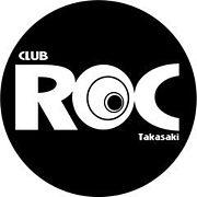 Club Roc @TAKASAKI