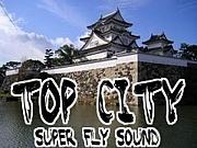 """TOP CITY SOUND"""