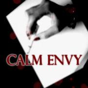 CALM ENVY