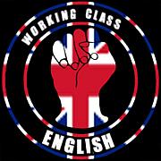 WORKING CLASS ENGLISH