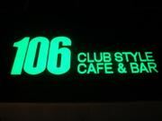 106 CLUB STYLE /CAFE&BAR