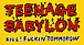 TEENAGE BABYLON