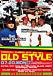 OLD STYLE -Original Hard Core-