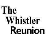 The Whistler Reunion
