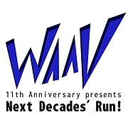 WAAV Next Decades' Run!