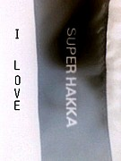 I LOVE SUPER HAKKA!