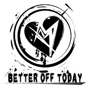 ★BETTER OFF TODAY★