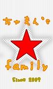 ちャまん's☆family