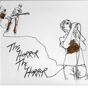 The Horror The Horror