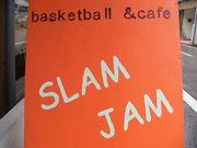 Basketball Cafe「SLAM JAM」