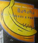 Banana Discotheque & Pub
