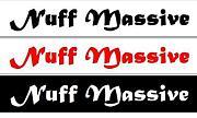 Nuff Massive