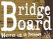 Board Bridge 〜板橋の巣〜