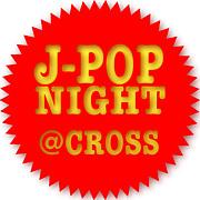 J-POP NIGHT @福山CROSS