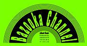 shot bar Bazooka Channel