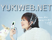 YUKI☆YUKIweb.net