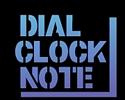 DIAL CLOCK NOTE