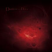 - Darkness Rose -