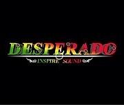 DESPERADO inspire the sound
