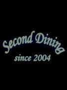 ◇◆◇SECOND DINING◇◆◇