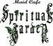Maid Cafe *Spiritual Garden*