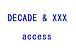 DECADE & XXX