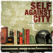 SELF AGAINST CITY