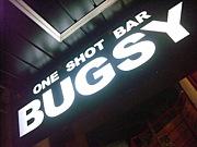 吉祥寺 one shot bar BUGSY