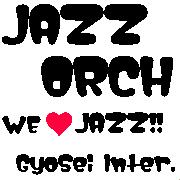 Jazz Orch~Gyosei Inter.~