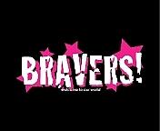 Bravers!