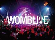 WOMB LIVE