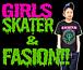 GIRLS SKATER & FASION!!