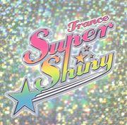 トランス・スーパー☆シャイニー