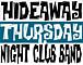 Hideaway Thursday Night C.B.