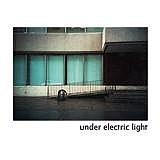 Under Electric Light