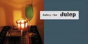 池尻Galleary+Bar Julep