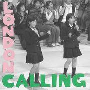 女子にLONDON CALLINGを歌わせる