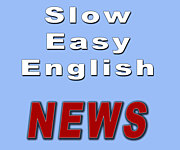 Slow Easy English 簡単な英語