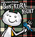 BON'KURA NIGHT