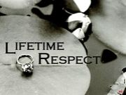 Lifetime Respect